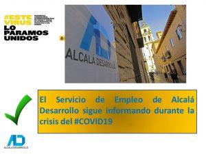 El Servicio de Empleo de Alcalá Desarrollo continúa atendiendo de forma telemática